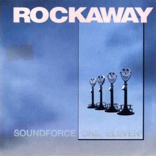 Rockaway - Soundforce One Eleven (1990)