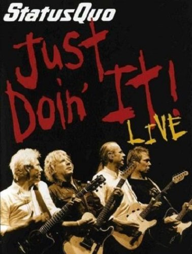 Status Quo - Just Doin' It Live (2006)