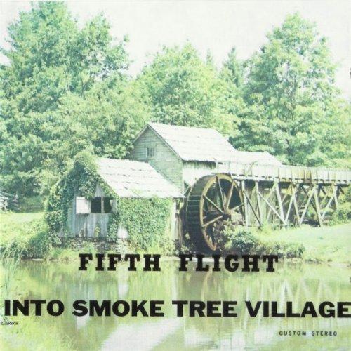 Fifth Flight - Into Smoke Tree Village (1970)