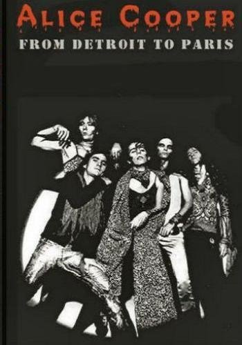 Alice Cooper - From Detroit to Paris 1971-1972 (2010)