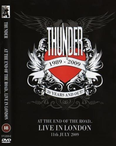 Thunder - At The End Of The Road.. Live In London (2010)