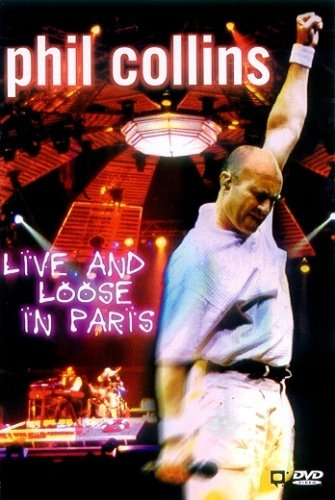 Phil Collins - Live and Loose in Paris (1997)