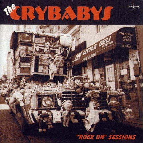 The Crybabys - Rock On Sessions (2000)