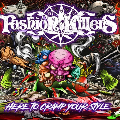 Fashion Killers - Here to Cramp Your Style (2020)