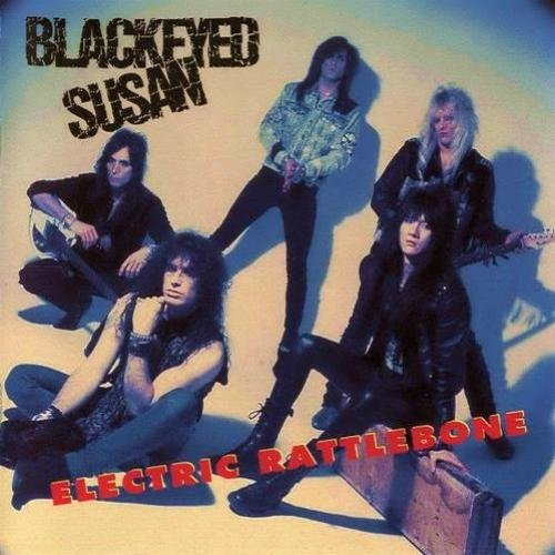 Blackeyed Susan – Electric Rattlebone / Just a Taste (Bad Reputation Reissue Remaster 2019)