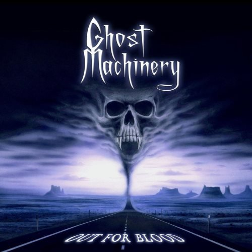 Ghost Machinery - Оut Fоr Вlооd (2010)