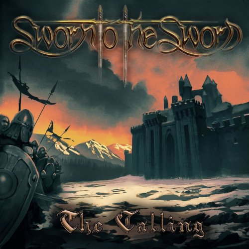 Sworn To The Sword -  The Calling (2019)