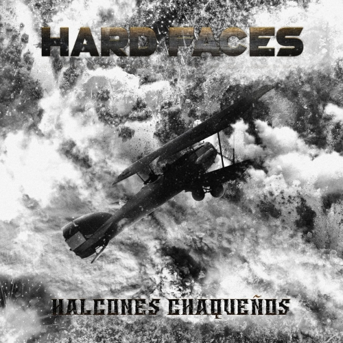 Hard Faces - Halcones Chaqueños (2019)