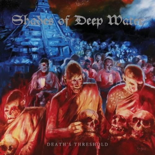 Shades of Deep Water - Death's Threshold (2019)