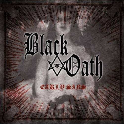 Black Oath - Early Sins (2019)