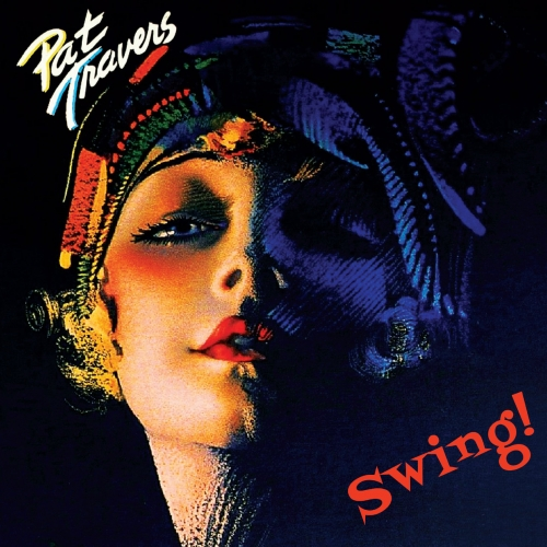 Pat Travers - Swing! (2019)