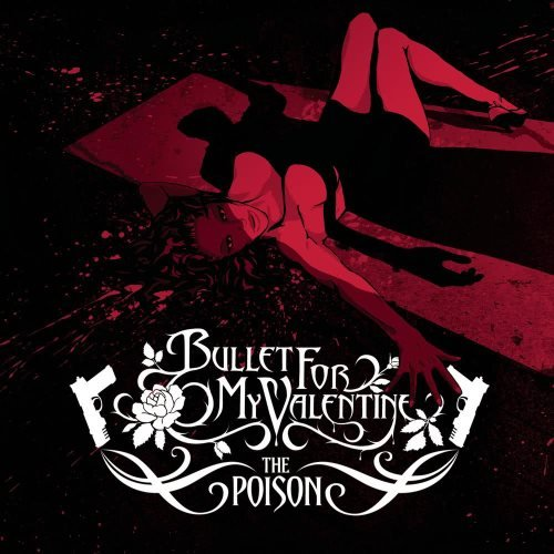Bullet For My Valentine - Тhе Роisоn [Dеluхе Еditiоn] (2005)