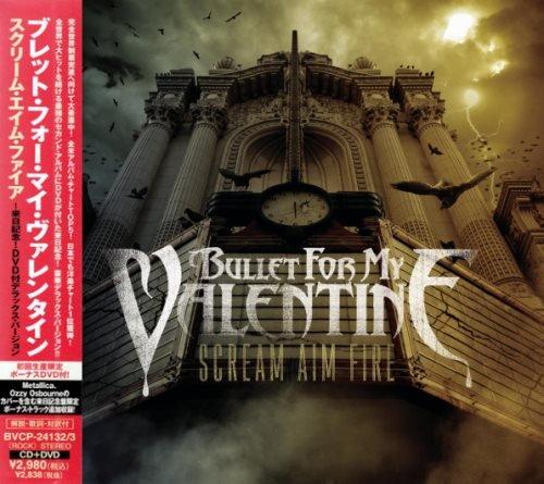 Bullet For My Valentine - Sсrеаm Аim Firе [Jараnеsе Еditiоn] (2008)