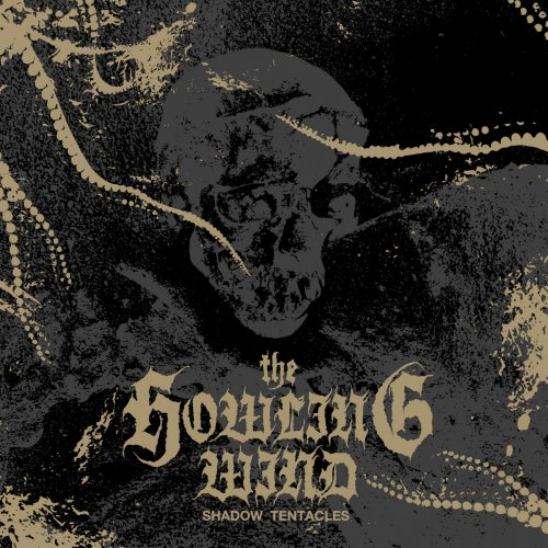 The Howling Wind - Shadow Tentacles (2019)