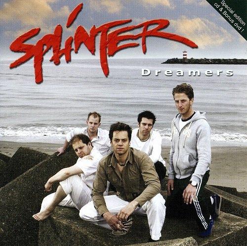 Splinter - Dreamers (Special Edition) (2007)