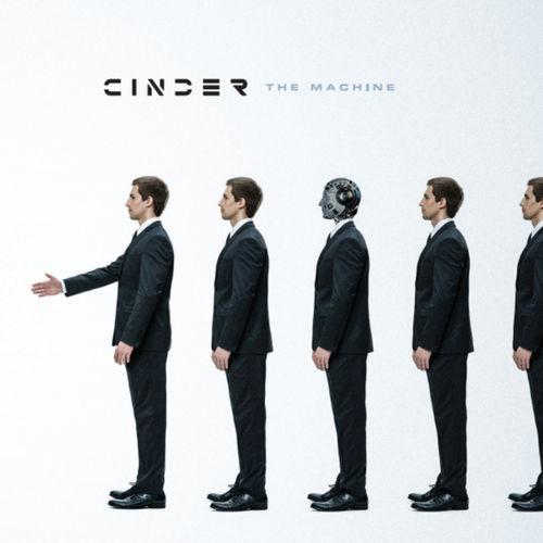 Cinder - The Machine (2019)