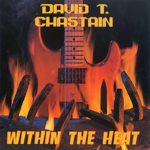 David T. Chastain - Within The Heat (1989)