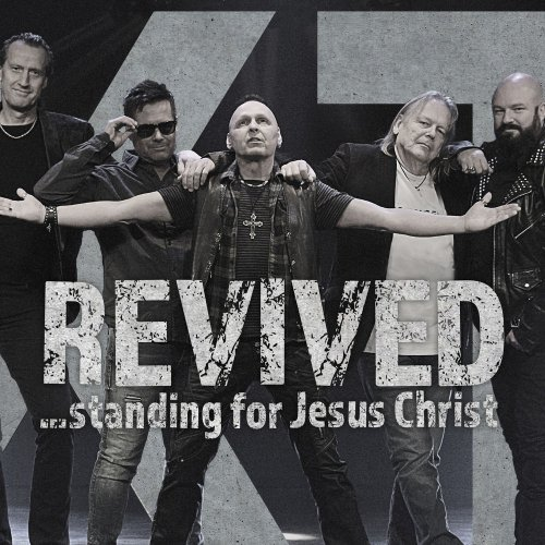 XT - Revived - Standing For Jesus Christ (2019)