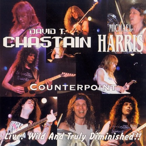 David T. Chastain - Live Wild and Truly Diminished (1992)