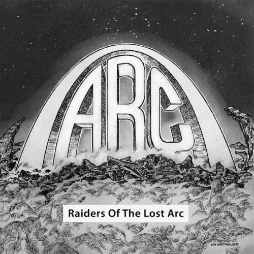 Arc - Raiders Of The Lost Arc [Compilation] (2019)