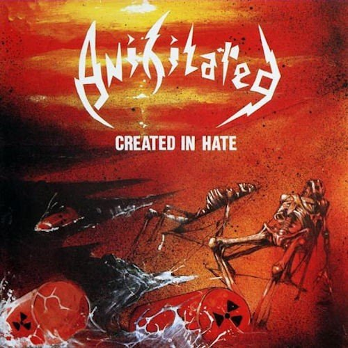 Anihilated - Created In Hate (1988)