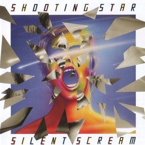 Shooting Star - Silent Scream [Reissue 2007] (1985)