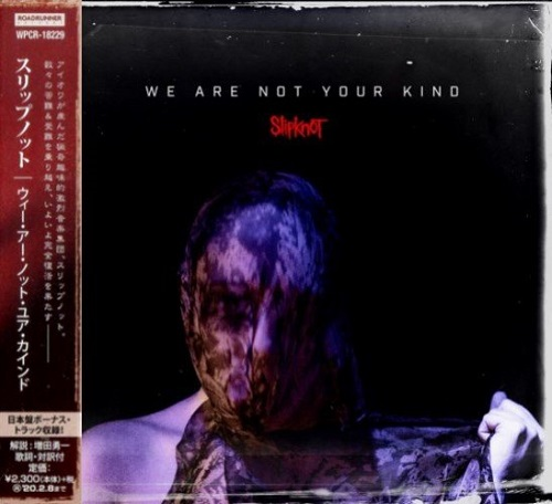 Slipknot - We Are Not Your Kind [Japanese Edition] (2019)