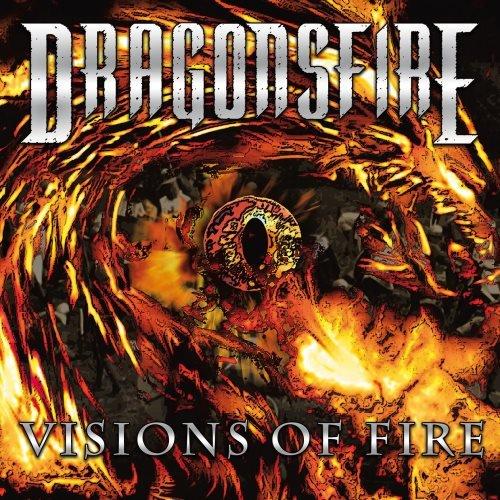 Dragonsfire - Visiоns Оf Firе (2008)