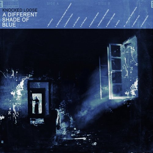 Knocked Loose - A Different Shade Of Blue (2019)