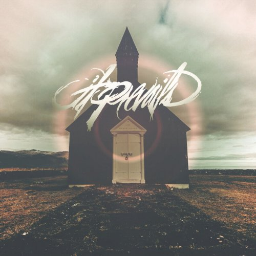 It Prevails - A Life Worth Living (EP) (2019)