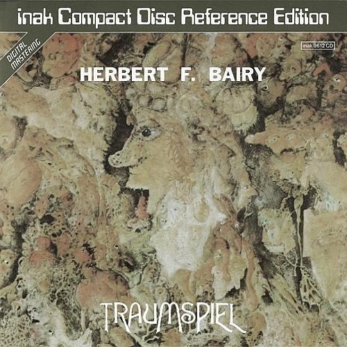 Herbert F. Bairy - Traumspiel (1979)