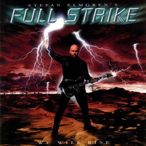 Stefan Elmgren's Full Strike - We Will Rise (2002)