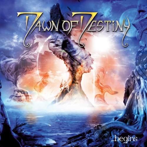 Dawn Of Destiny - ...Веgins (2007)