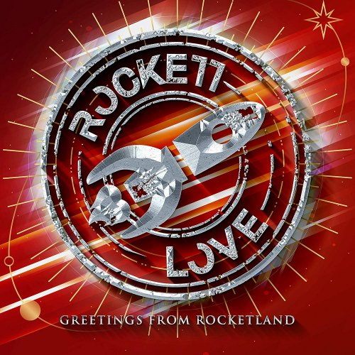 Rockett Love - Greetings from Rocketland (2019)