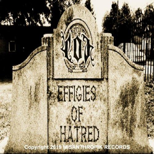 Effigy of Hate - Effigies of Hatred (2019)
