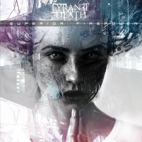 Tyrant Of Death - Superior Firepower (2019)