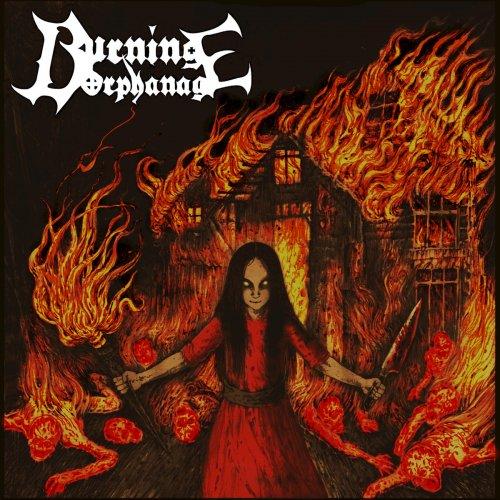 Burning Orphanage - Burning Orphanage (2019)