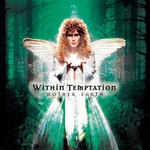 Within Temptation - Моthеr Еаrth (2000) [2003]