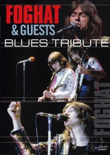 Foghat & Guests - Blues Tribute (Live 1978) (2008)