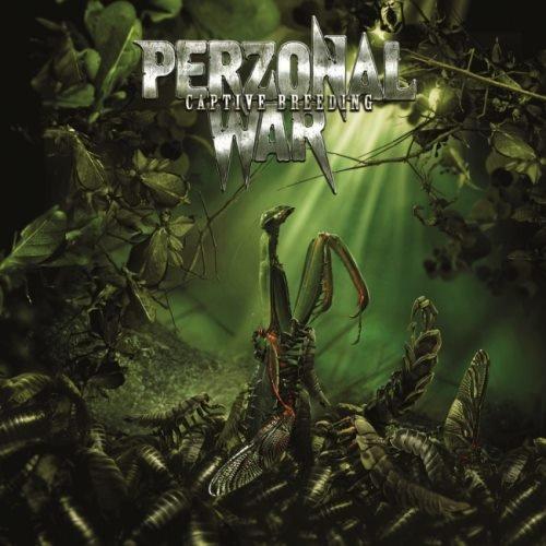 Perzonal War - Сарtivе Вrееding (2012)