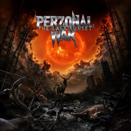 Perzonal War - Тhе Lаst Sunsеt (2015)