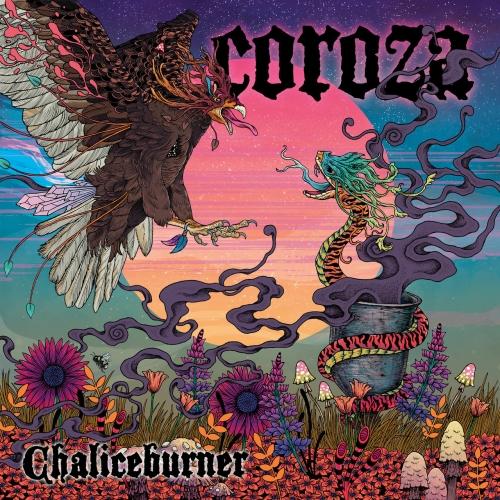 Coroza - Chaliceburner (2019)