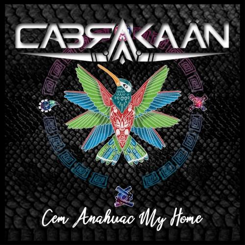 Cabrakaän - Cem Anahuac My Home (EP) (2019)
