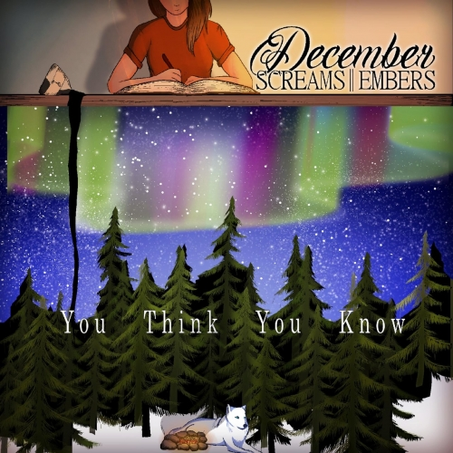 December Screams Embers - You Think You Know (2019)