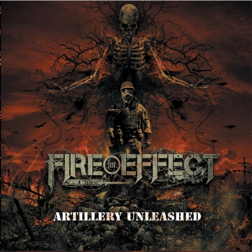 Fire For Effect - Artillery Unleashed (EP) (2019)