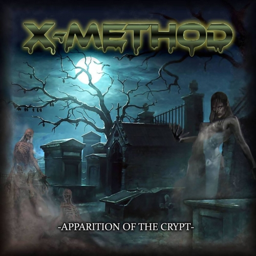 X-Method - Apparition of the Crypt (EP) (2018)