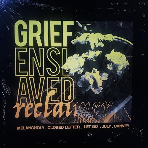 Reclaimer - Grief Enslaved (EP) (2019)