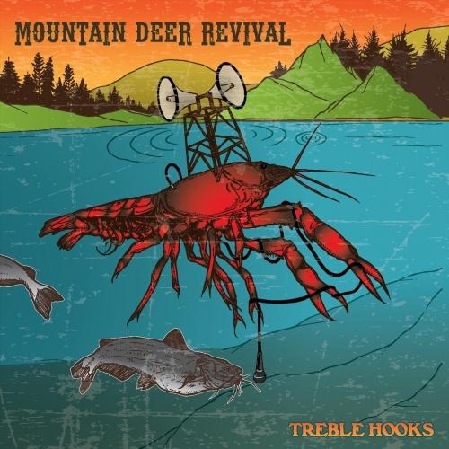 Mountain Deer Revival - Treble Hooks (2019)