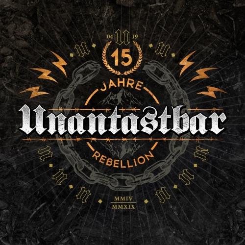 Unantastbar - 15 Jahre Rebellion (2019)