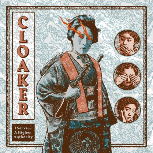 Cloaker - I Serve... A Higher Authority (EP) (2019)